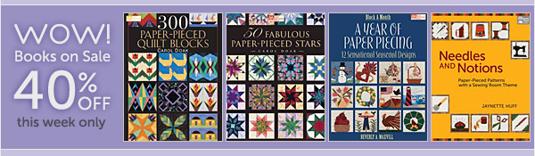 Wow! Save 40% on paper piecing books
