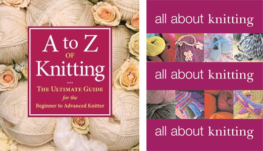 A to Z of Knitting and All about Knitting