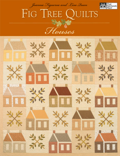 Fig Tree Quilts--Houses