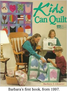 Kids Can Quilt by Barbara Eikmeier