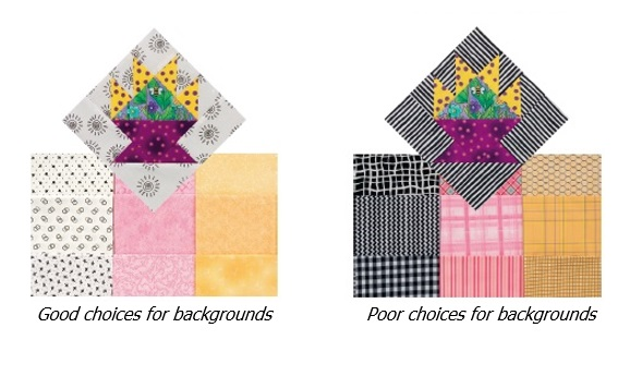 Good and poor choices for backgrounds - from Colorful Quilts