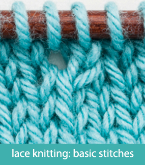 Lace knitting--basic stitches