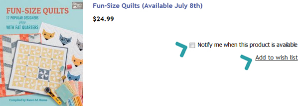 Notify me and wish list for Fun-Size Quilts