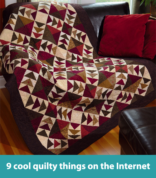 9 cool quilty things on the Internet