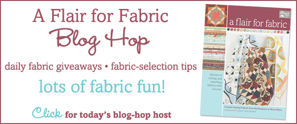 A Flair for Fabric blog hop continues today!