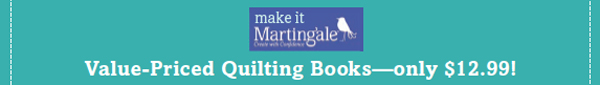 Make It Martingale: Value-Priced Quilting Books