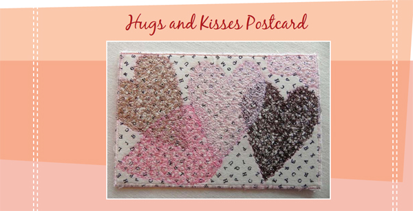 Hugs and Kisses quilted postcard free pattern