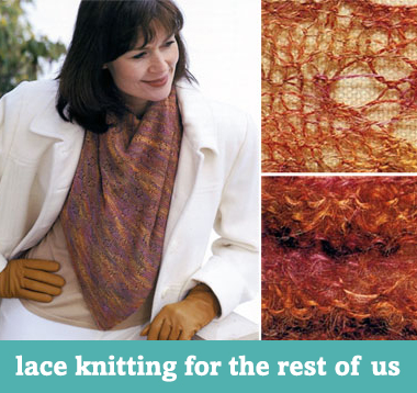 Lace knitting for the rest of us