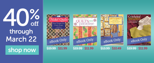 Quilt and crochet books on sale through March 22