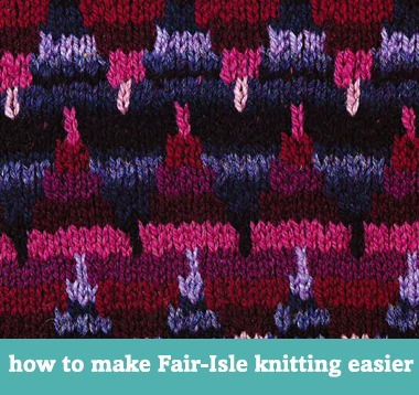 How to make Fair-Isle knitting easier