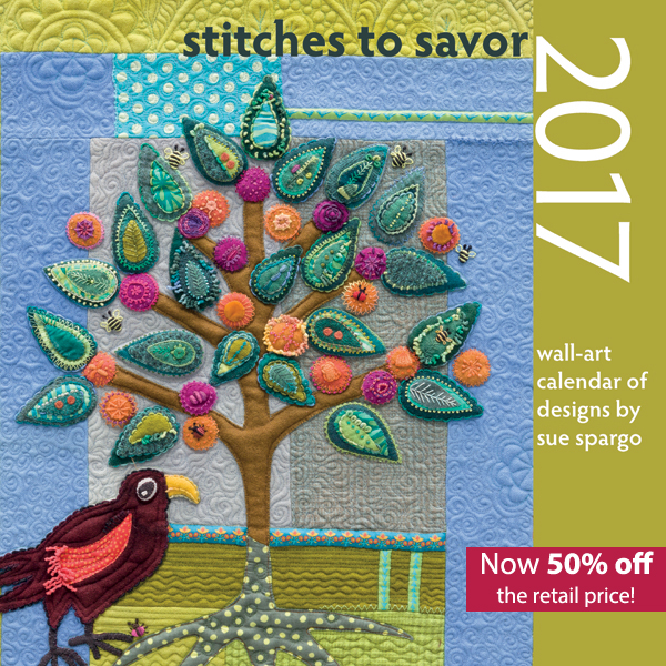 Stitches-to-Savor-2017-Wall-Art-Calendar-of-Designs-by-Sue-Spargo