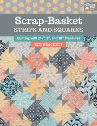 Scrap-Basket Strips and Squares