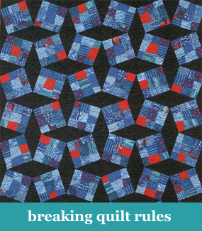 Breaking quilt rules