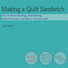 Making a quilt sandwich