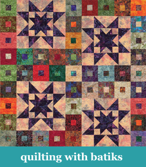 Quilting with batiks