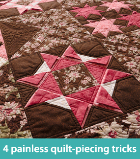 4 painless quilt-piecing tricks