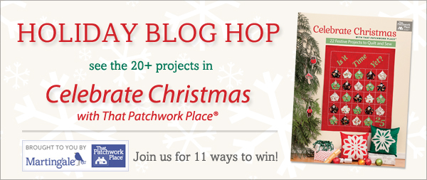Celebrate Christmas with That Patchwork Place blog hop!