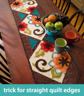 Trick for straight quilt edges