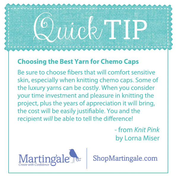 Quick tip: Choosing yarn for chemo caps