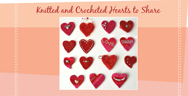 Knitted and Crocheted Hearts to Share free pattern