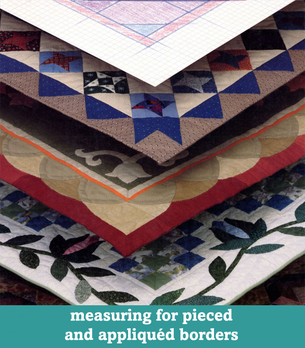 Measuring for pieced and appliqued borders