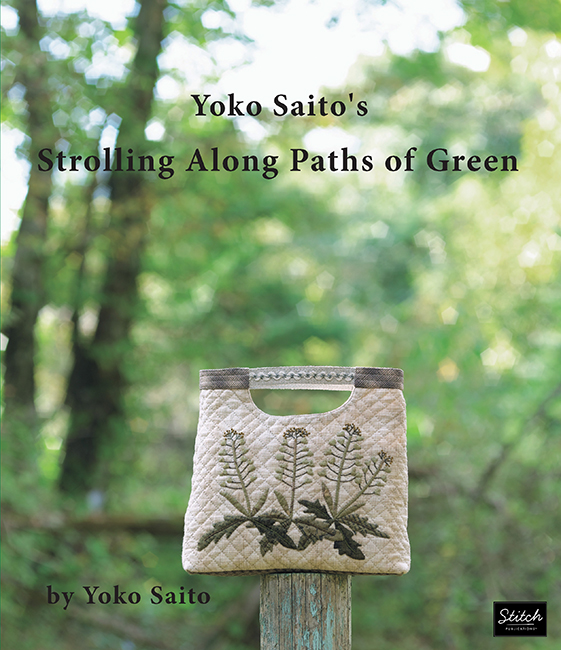 Yoko Saito's Strolling Along Paths of Green