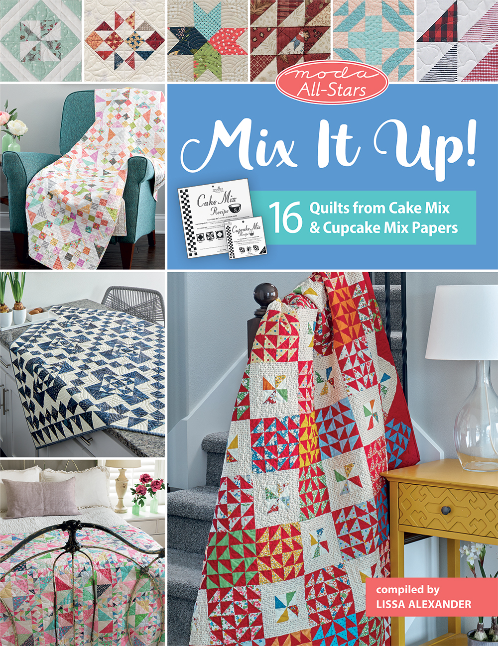 Quilt It Dorry.Easy Patchwork Takes The Cake The Moda All Stars Mix It