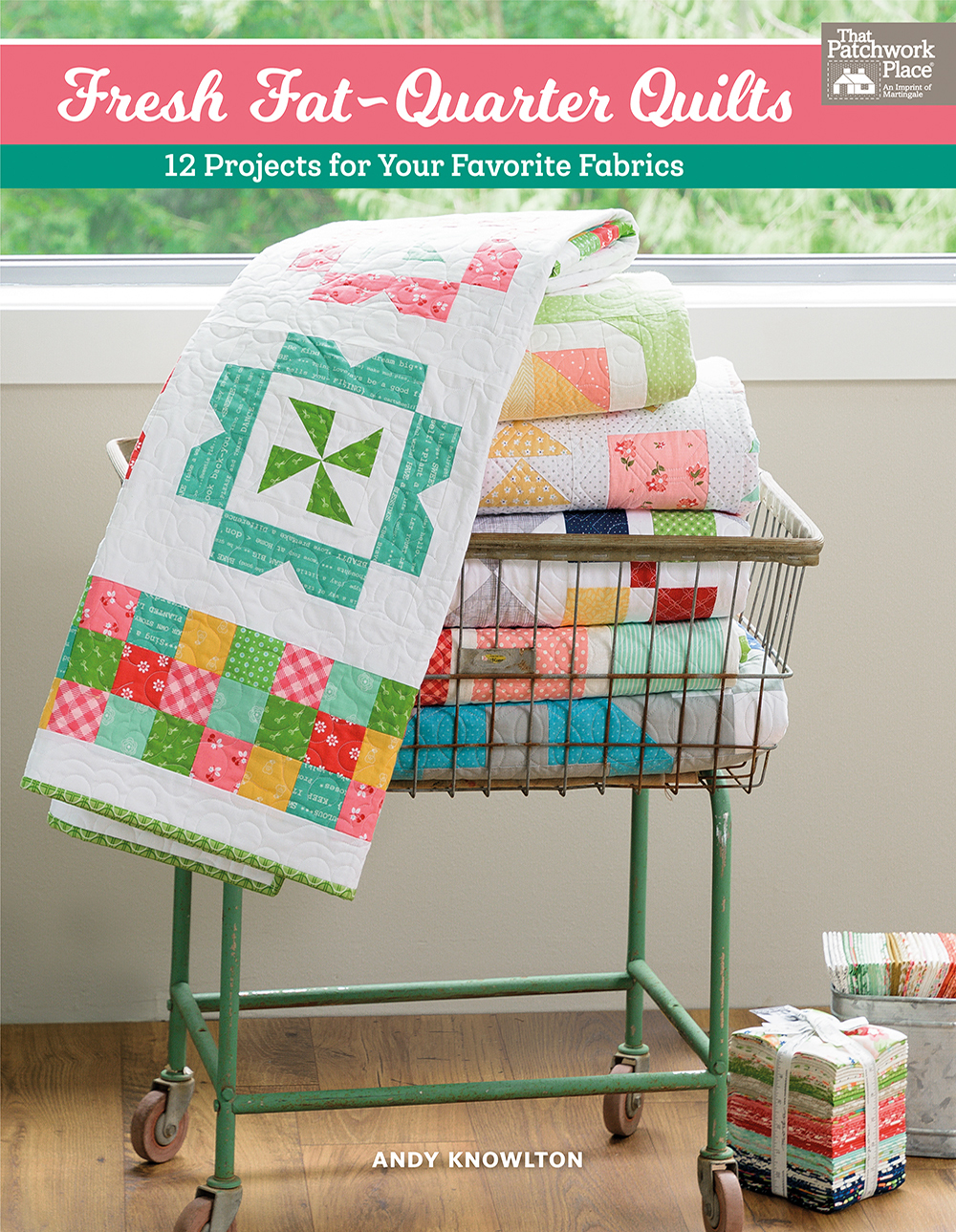 Fresh Fat-Quarter Quilts